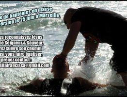 Série de baptêmes en masse par immersion le 25 juin à Marseille