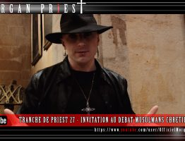 TRANCHE-DE-PRIEST-27---INVITATION-AU-DEBAT-MUSULMANS-CHRETIENS
