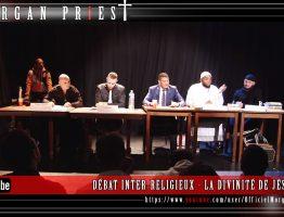DÉBAT INTER-RELIGIEUX - LA DIVINITÉ DE JÉSUS - 11 SEPTEMBRE 2016