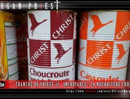 TRANCHE DE PRIEST 32 - INCROYABLE ! LA NOURRITURE CHRIST SUR LE MARCHÉ MDR - OCTOBRE 2016