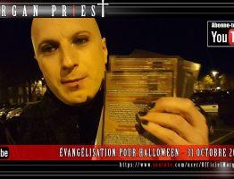 TRANCHE DE PRIEST 33 - ÉVANGÉLISATION POUR HALLOWEEN - 31 OCTOBRE 2016